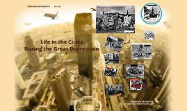 City Life during Great Depression by Amanda Farnsworth on Prezi