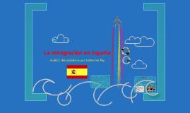Copy of La inmigración en España