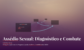 Assédio Sexual: Diagnóstico e Combate