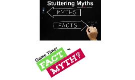 Stuttering Myths