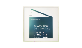 BLACK BOX: Opening the Black Box of Content Marketing