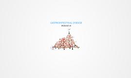 MODULE 10 - GASTROINTESTINAL SYSTEM