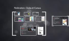 Fédération, Clubs et Cursus