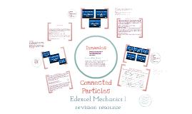 Mechanics 1 - Dynamics/Connected Particles