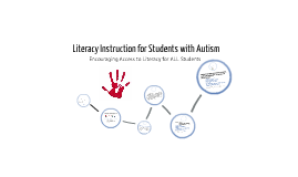 Literacy Instruction for Students with Autism