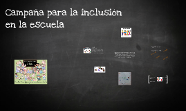 Campaña para la inclusión en la escuela
