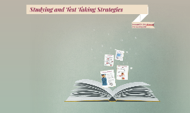 Studying and Test Taking Tips and Strategies