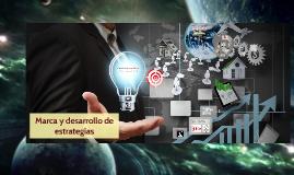 Marca y desarrollo de estrategias