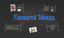 Copy of Flavoured Tobacco
