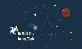De Multi Axis Trainer