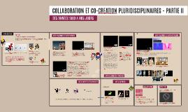 Collaboration et co-creation entre artistes de 1960 à nos jours - Partie 2