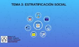 TEMA 3: ESTRATIFICACIÓN SOCIAL