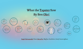 Copy of What the Tapster Saw