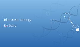 Copy of De Beers Blue Ocean Strategy