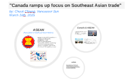 """Canada ramps up focus on Southeast Asian trade"""