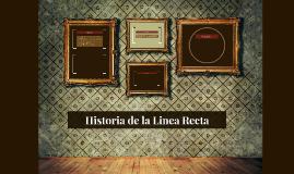 Historia de la Linea Recta