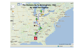 Copy of The Watsons Go To Birmingham- 1963