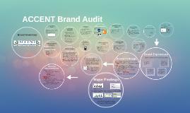 ACCENT Brand Audit