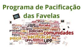 Pacificação nas favelas