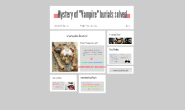 """Mystery of """"Vampire"""" burials solved"""