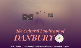 The Cultural Landscape of Danbury