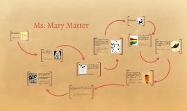Ms. Marry Matter