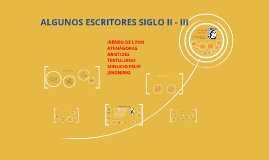 ALGUNOS ESCRITORES SIGLO II - III