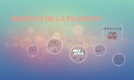 Copy of Objetos de la filosofía