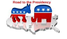Copy of Road to the Presidency