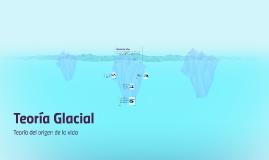 Teoria Glacial
