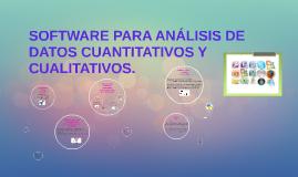Copy of SOFTWARE PARA ANÁLISIS DE DATOS CUANTITATIVOS Y CUALITATIVOS