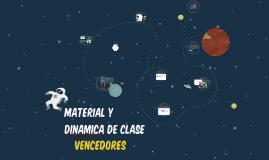 MATERIAL Y DINAMICA DE CLASE