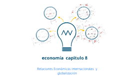 Copy of economia clase cap 8