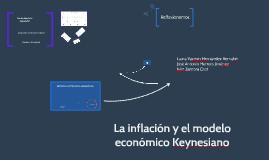 La Inflación y el modelo Keinesiano