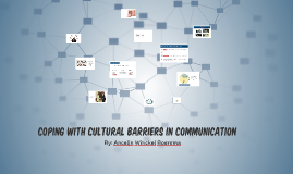 Coping with Cultural Barriers in Communication