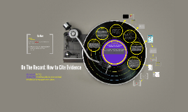 On The Record: How to Cite Evidence