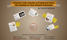 A Portrait of the Teacher as Friend and Artist: