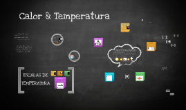 Copy of Calor & Temperatura