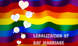 Legalization of Gay Marriage
