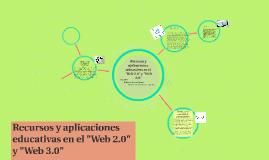 """Recursos y aplicaciones educativas en el """"Web 2.0"""" y """"Web 3."""