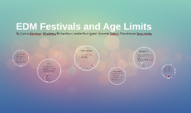 Music Festivals and Age Limits
