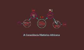 A Consciência Histórica Africana