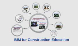 BiM for construction education
