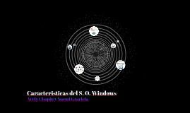Caracteristicas del S. O. Windows