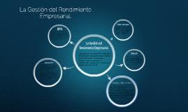 Copy of La Gestión del Rendimiento Empresarial.