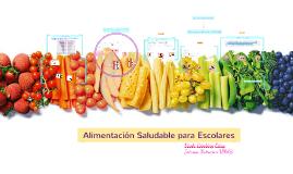 Alimentación Saludables para Escolares