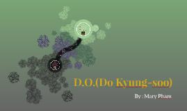 D.O. ( Do Kyung-soo