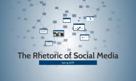 The Rhetoric of Social Media