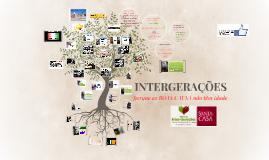 Copy of Copy of INTERGERAÇÕES