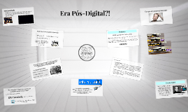 Copy of Era Pós-digital